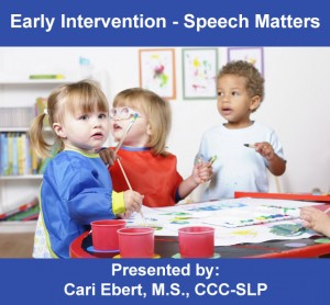 Early Intervention Speech Matters