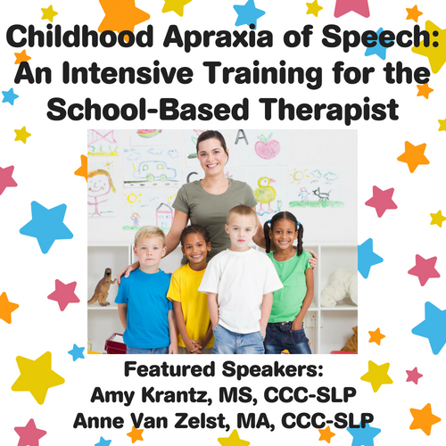 Copy of Childhood Apraxia of Speech_ An Intensive Training for the School-Based Therapist (1)