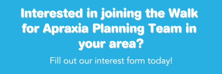 2021 Walk for Apraxia Newsletter - Planning Team