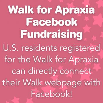 Walk for Apraxia Facebook Fundraising